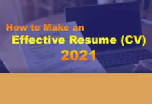 Photo of How to Make an Effective Resume (CV) 2021